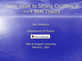 From Weak to Strong Coupling in  N =4 SYM Theory