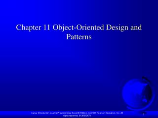 Chapter 11 Object-Oriented Design and Patterns