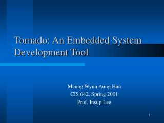 Tornado: An Embedded System Development Tool