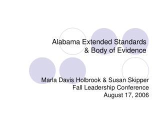 Alabama Extended Standards & Body of Evidence