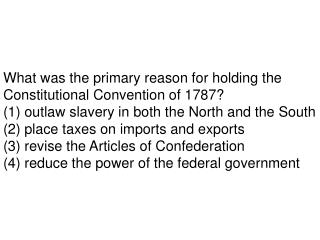 What was the primary reason for holding the Constitutional Convention of 1787?
