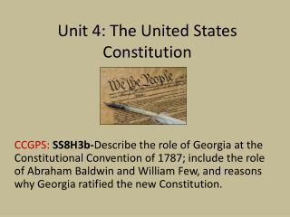 Unit 4: The United States Constitution