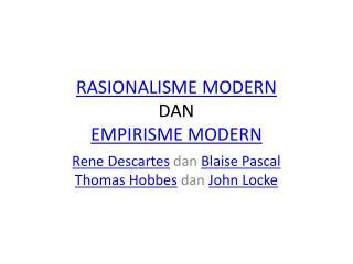 RASIONALISME MODERN DAN EMPIRISME MODERN