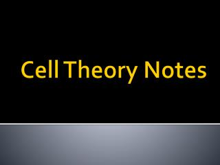 Cell Theory Notes