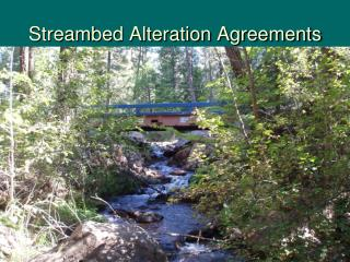 Streambed Alteration Agreements