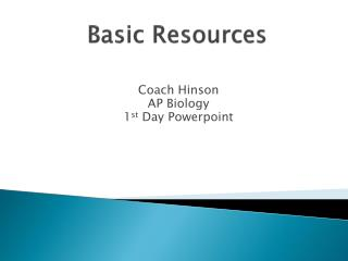 Basic Resources