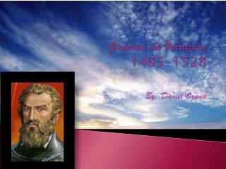 Giovanni da Verrazano 1485-1528