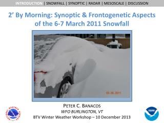 2' By Morning: Synoptic &  Frontogenetic  Aspects  of the 6-7 March 2011 Snowfall