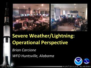 Severe Weather/Lightning: Operational Perspective