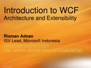Introduction to WCF Architecture and Extensibility
