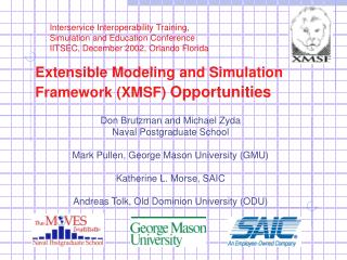 Extensible Modeling and Simulation Framework (XMSF)  Opportunities