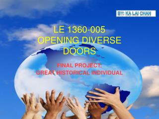 LE 1360-005 OPENING DIVERSE DOORS