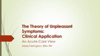The  Theory of Unpleasant  Symptoms: Clinical Application