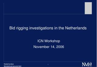 Bid rigging investigations in the Netherlands