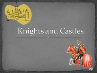 Knights  a n d Castles