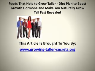Foods That Help to Grow Taller