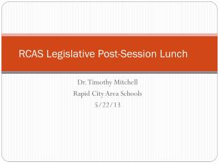 RCAS Legislative Post-Session Lunch