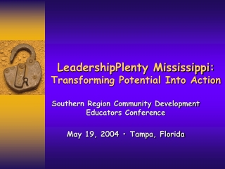 LeadershipPlenty Mississippi: Transforming Potential Into Action