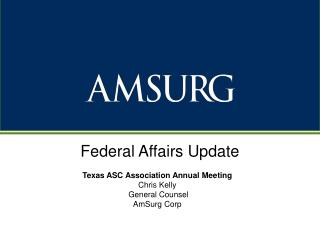 Federal Affairs Update