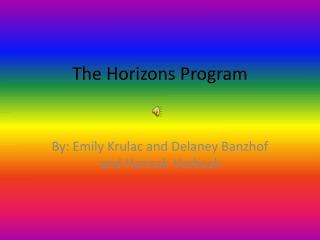 The Horizons Program