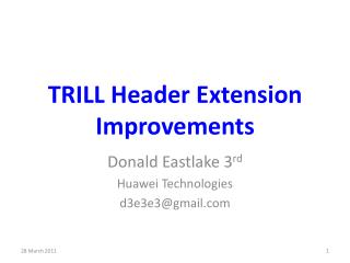 TRILL Header Extension Improvements