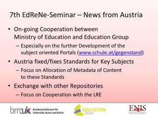 7th  EdReNe -Seminar – News from Austria