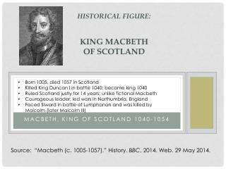 Historical Figure: KING Macbeth of  scotland