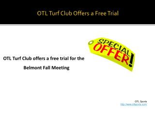 OTL Turf Club offers a free trial for the Belmont Fall Meeti