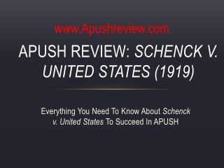 APUSH Review:  Schenck  v. United States (1919)
