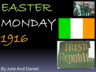 Easter  Monday  1916