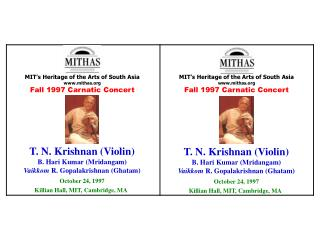 MIT's Heritage of the Arts of South Asia mithas Fall 1997  Carnatic  Concert