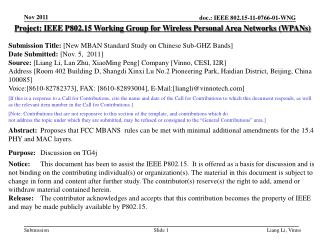 Project: IEEE P802.15 Working Group for Wireless Personal Area Networks ( WPANs )