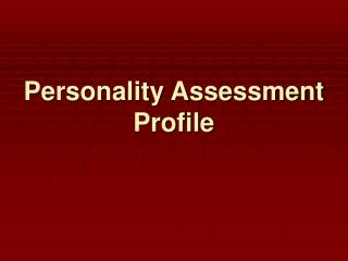 Personality Assessment Profile