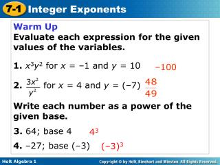 Warm Up Evaluate each expression for the given values of the variables.
