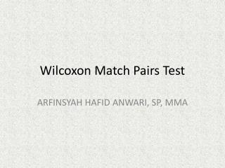 Wilcoxon Match Pairs Test