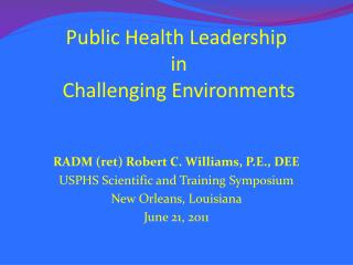 Public Health Leadership  in  Challenging Environments