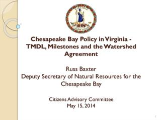 Chesapeake Bay TMDL Planning Framework