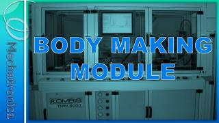 BODY MAKING MODULE