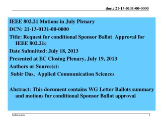 IEEE  802.21 Motions in July Plenary  DCN:  21-13-0131-00-0000