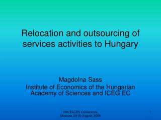 Relocation and outsourcing of services activities to Hungary