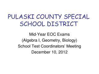 PULASKI COUNTY SPECIAL SCHOOL DISTRICT