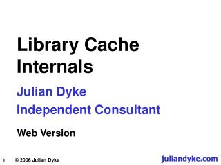 Library Cache Internals