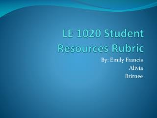 LE 1020 Student Resources Rubric