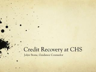 Credit Recovery at CHS