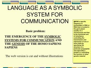 LANGUAGE AS A SYMBOLIC SYSTEM FOR COMMUNICATION