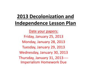 2013 Decolonization and Independence Lesson Plan