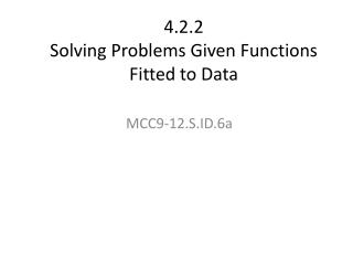 4.2.2  Solving Problems Given Functions Fitted to Data
