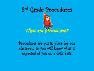 3 rd  Grade Procedures What are procedures?