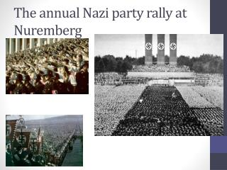 The annual Nazi party rally at Nuremberg
