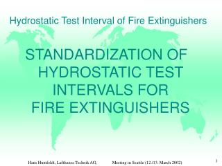 Hydrostatic Test Interval of Fire Extinguishers